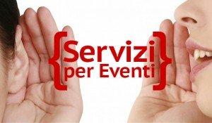 Servizi per Eventi, l'importanza della qualità