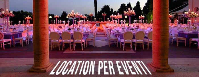 Location per eventi, scegliere quella giusta per il tuo evento.