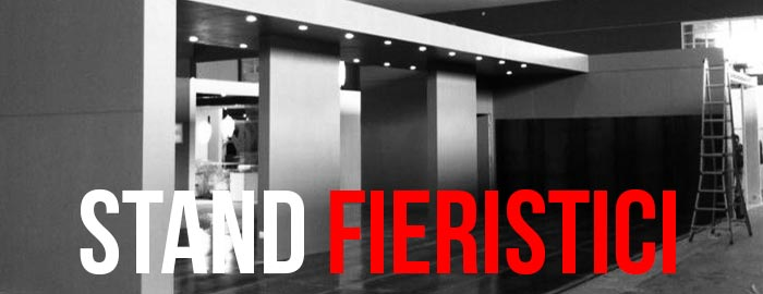 Stand Fieristici, organizza il tuo spazio durante una  fiera o un evento