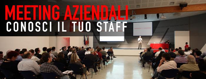 Come conoscere il proprio Team, il Meeting Aziendale.