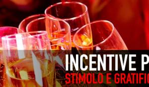 Incentive : stimolo e gratificazione