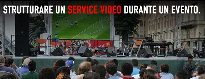 Strutturare un service video durante un evento
