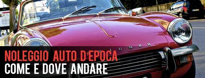 Noleggio Auto d'Epoca, Il tocco Vintage per il tuo Evento