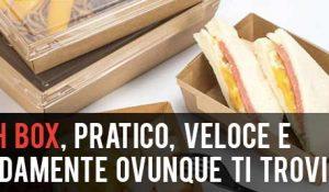 Lunch Box, pratico, veloce e comodamente ovunque ti trovi